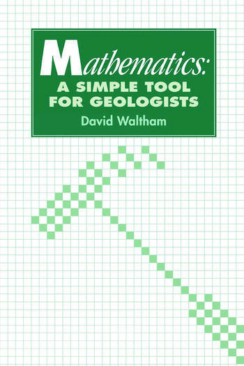 Mathematics: a Simple Tool for Geologists book cover