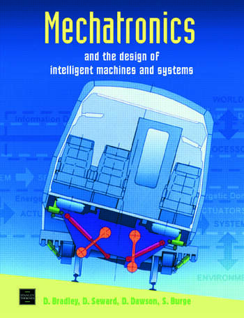 Mechatronics and the Design of Intelligent Machines and Systems book cover