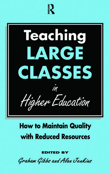 Teaching Large Classes in Higher Education How to Maintain Quality with Reduced Resources book cover