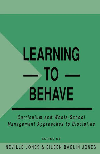 Learning to Behave Curriculum and Whole School Management Approaches to Discipline book cover