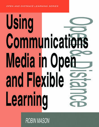 Using Communications Media in Open and Flexible Learning book cover
