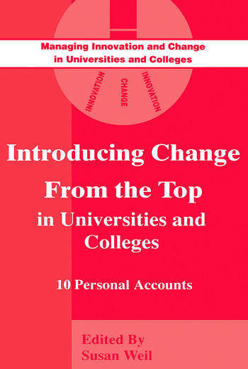 Introducing Change from the Top in Universities and Colleges Ten Personal Accounts book cover
