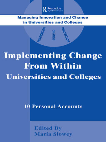 Implementing Change from Within in Universities and Colleges Ten Personal Accounts from Middle Managers book cover