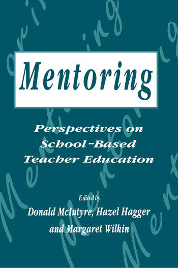 Mentoring: Perspectives on School-based Teacher Education book cover
