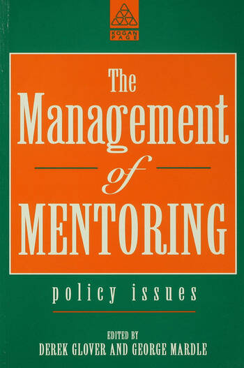 The Management of Mentoring Policy Issues book cover