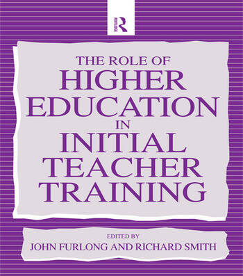The Role of Higher Education in Initial Teacher Training book cover