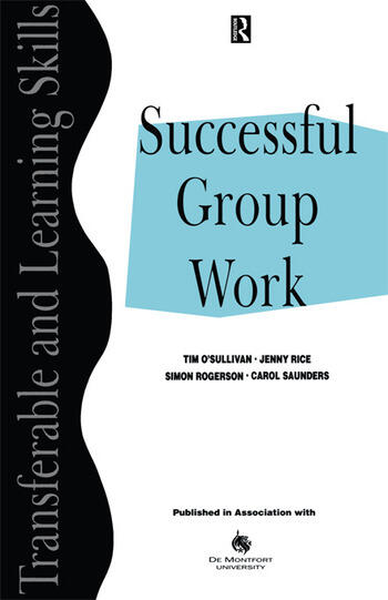 Successful Group Work A Practical Guide for Students in Further and Higher Education book cover