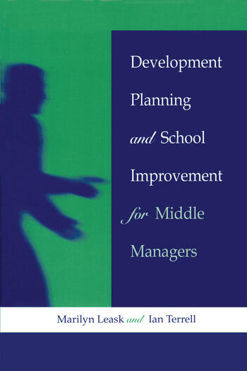 Development Planning and School Improvement for Middle Managers book cover