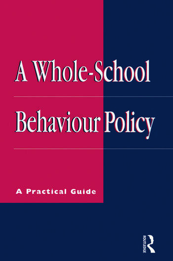 A Whole-school Behaviour Policy A Practical Guide book cover