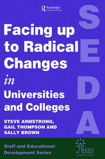 Facing Up to Radical Change in Universities and Colleges book cover