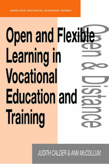 Open and Flexible Learning in Vocational Education and Training book cover