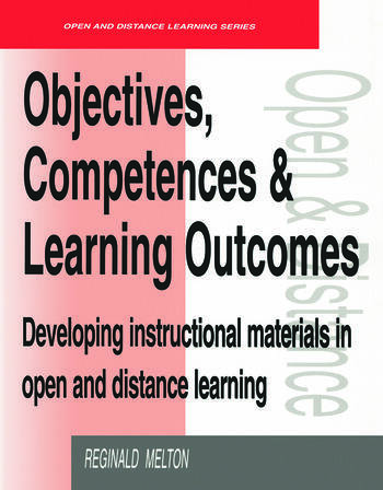 Objectives, Competencies and Learning Outcomes Developing Instructional Materials in Open and Distance Learning book cover