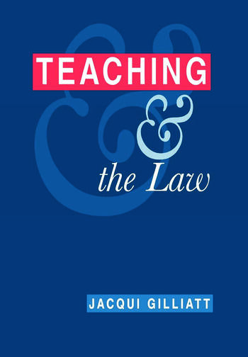 Teaching and the Law book cover
