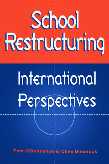 School Restructuring International Perspectives book cover