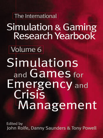 International Simulation and Gaming Research Yearbook Simulations and Games for Emergency and Crisis Management book cover