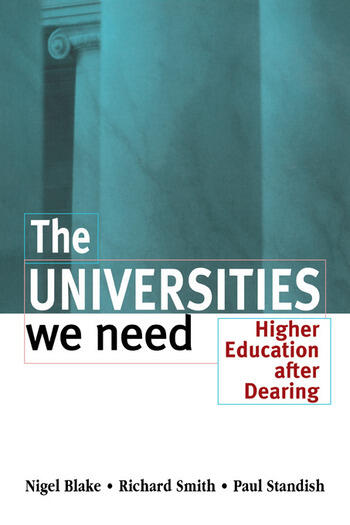 The Universities We Need Higher Education After Dearing book cover
