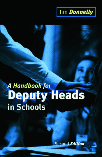 A Handbook for Deputy Heads in Schools book cover