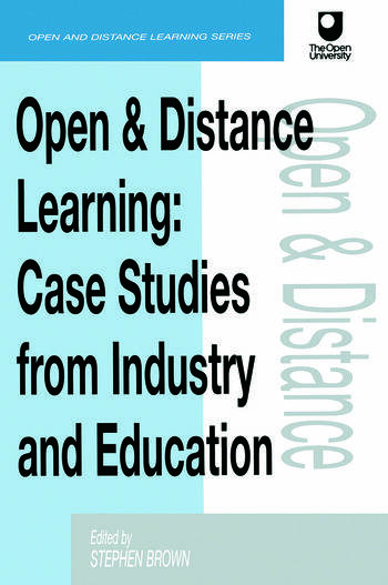 Open and Distance Learning Case Studies from Education Industry and Commerce book cover