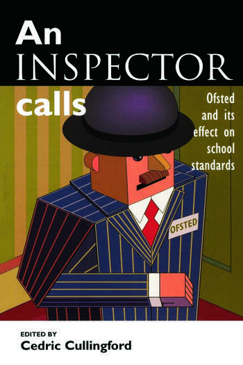 An Inspector Calls Ofsted and Its Effect on School Standards book cover