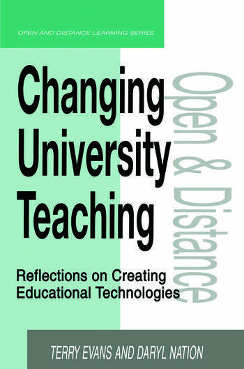 Changing University Teaching Reflections on Creating Educational Technologies book cover