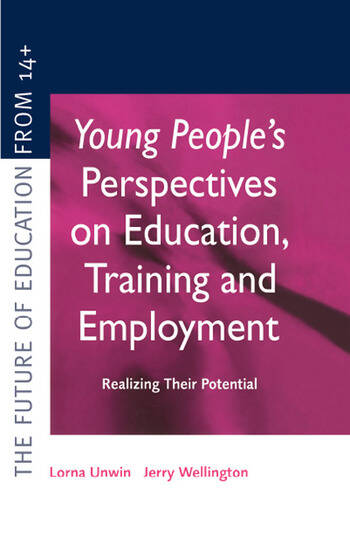 Young People's Perspectives on Education, Training and Employment Realising Their Potential book cover