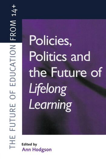 Policies, Politics and the Future of Lifelong Learning book cover
