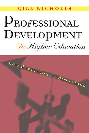 Professional Development in Higher Education New Dimensions and Directions book cover