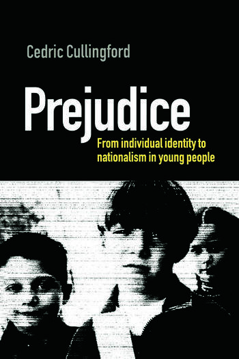 Prejudice From Individual Identity to Nationalism in Young People book cover