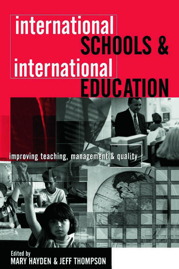 International Schools and International Education Improving Teaching, Management and Quality book cover
