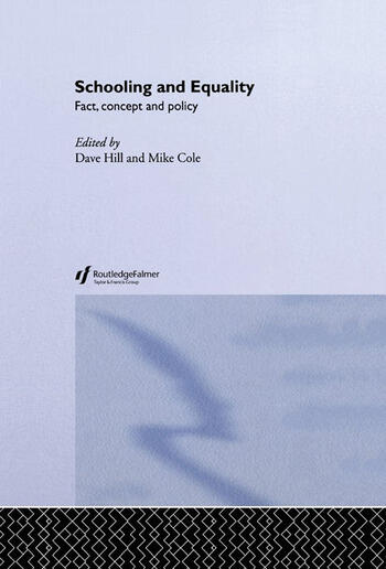 Schooling and Equality Fact, Concept and Policy book cover