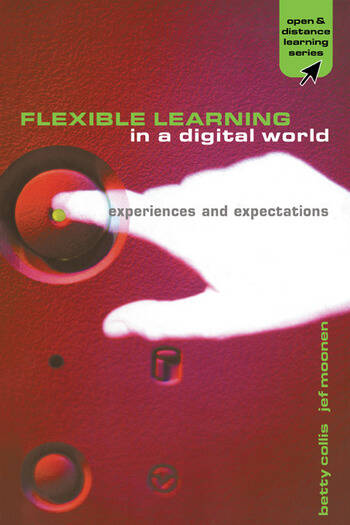 Flexible Learning in a Digital World Experiences and Expectations book cover