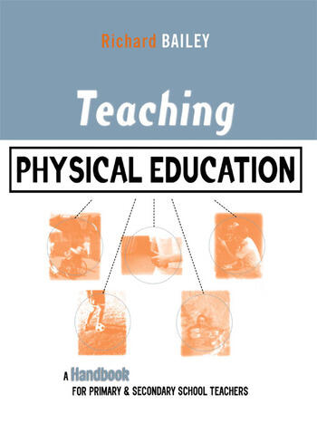 Teaching Physical Education A Handbook for Primary and Secondary School Teachers book cover