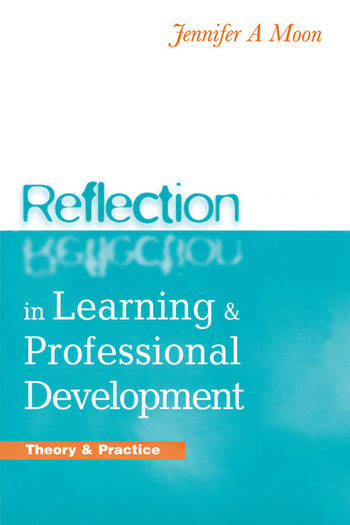 Reflection in Learning and Professional Development Theory and Practice book cover