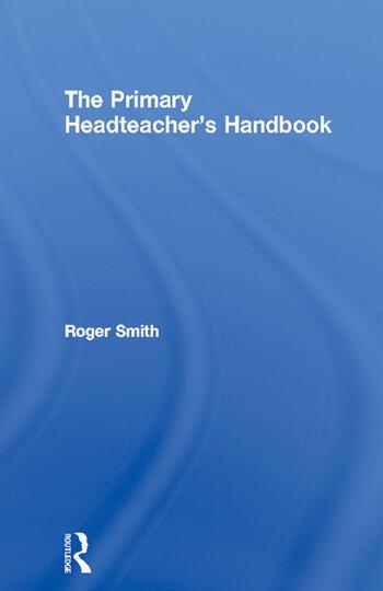 The Primary Headteacher's Handbook book cover