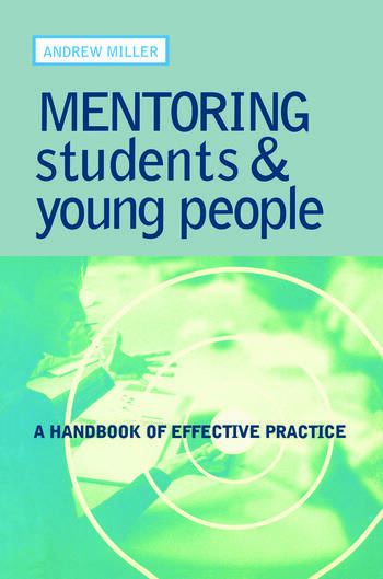 Mentoring Students and Young People A Handbook of Effective Practice book cover
