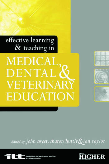 Effective Learning and Teaching in Medical, Dental and Veterinary Education book cover