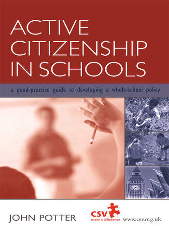Active Citizenship in Schools A Good Practice Guide to Developing a Whole School Policy book cover