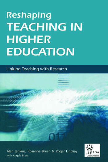 Reshaping Teaching in Higher Education A Guide to Linking Teaching with Research book cover