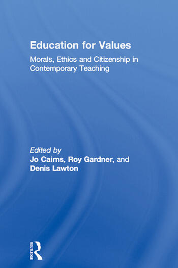 Education for Values Morals, Ethics and Citizenship in Contemporary Teaching book cover