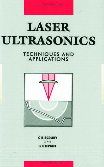 Laser Ultrasonics Techniques and Applications book cover