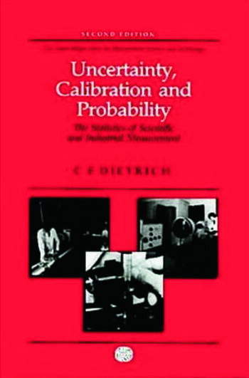 Uncertainty, Calibration and Probability The Statistics of Scientific and Industrial Measurement book cover