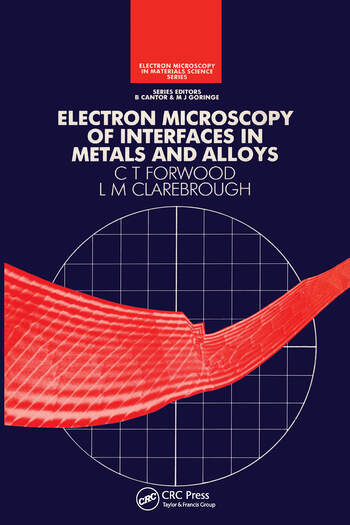 Electron Microscopy of Interfaces in Metals and Alloys book cover