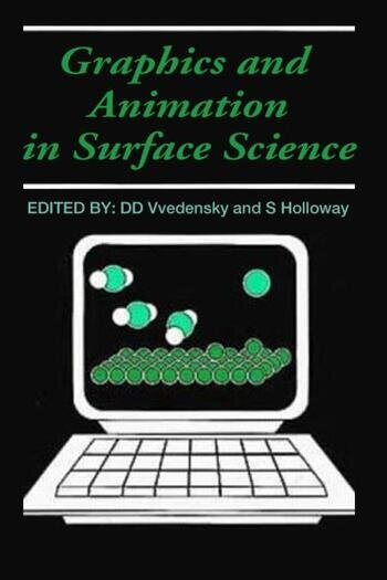 Graphics and Animation in Surface Science book cover