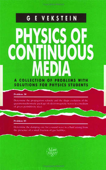 Physics of Continuous Media A Collection of Problems With Solutions for Physics Students book cover