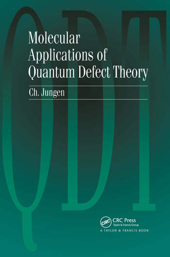 Molecular Applications of Quantum Defect Theory book cover