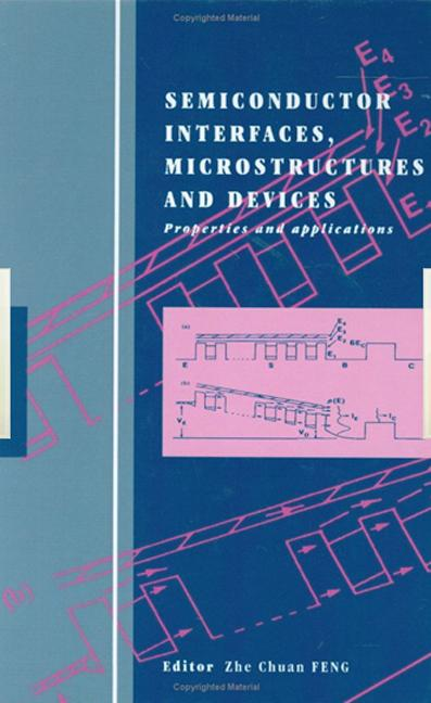Semiconductor Interfaces, Microstructures and Devices Properties and applications book cover