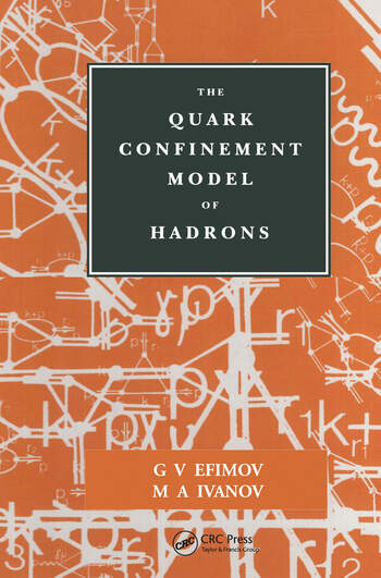 The Quark Confinement Model of Hadrons book cover