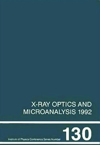 X-Ray Optics and Microanalysis 1992, Proceedings of the 13th INT Conference, 31 August-4 September 1992, Manchester, UK book cover