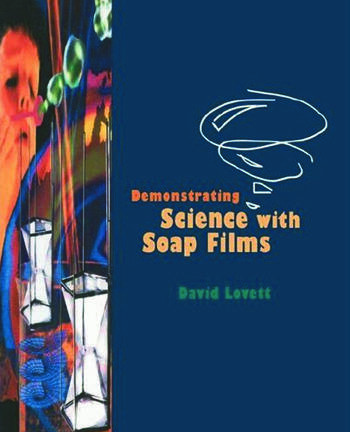 Demonstrating Science with Soap Films book cover