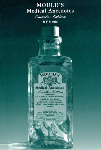 Mould's Medical Anecdotes Omnibus Edition book cover